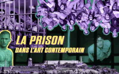 ART CONTEMPORAIN ET PRISON
